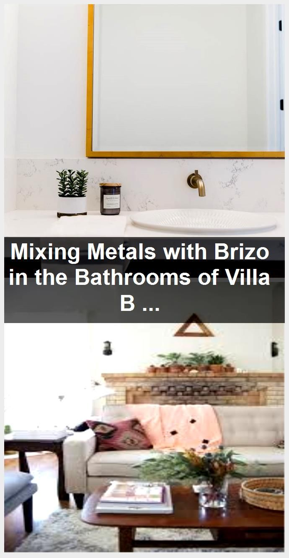 Photo of Mixing Metals with Brizo in the Bathrooms of Villa BonitaBECKI OWENS,  #Bathrooms #BonitaBECK…