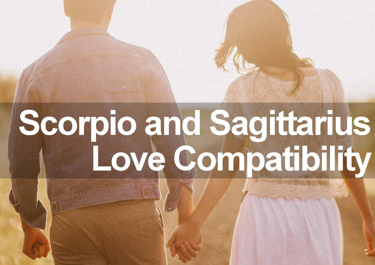 Scorpio Woman&Sagittarius Man Love and Marriage Compatibility 2019
