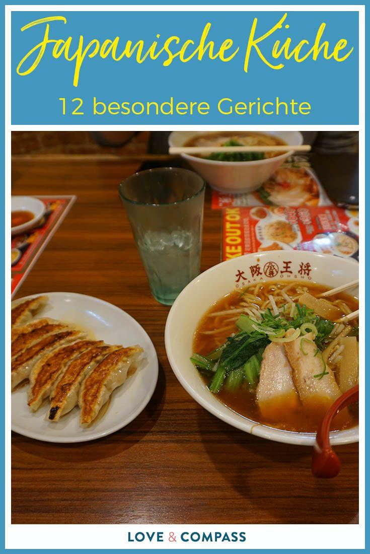 Japanische Kuche 12 Besondere Japanische Gerichte Die Ihr
