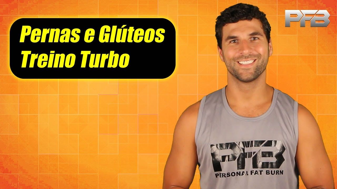 Treino Turbo Pernas e Glútoes - Personal Fat Burn