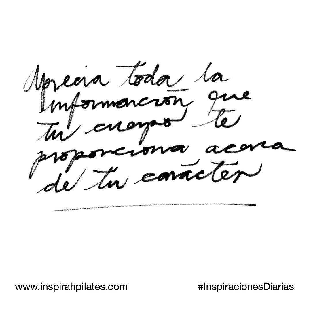 Aprecia toda la información que tu cuerpo te proporciona acerca de tu carácter.  #InspirahcionesDiarias por @CandiaRaquel  Inspirah mueve y crea la realidad que deseas vivir en:  http://ift.tt/1LPkaRs