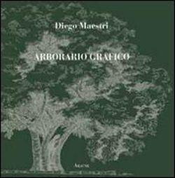 Arborario grafico,  Diego Maestri, Aracne