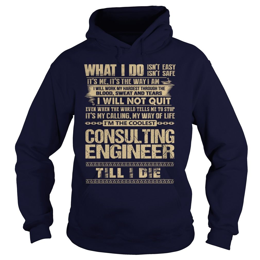 Awesome Tee For Consulting Engineer T-Shirts, Hoodies. Check Price Now ==►…