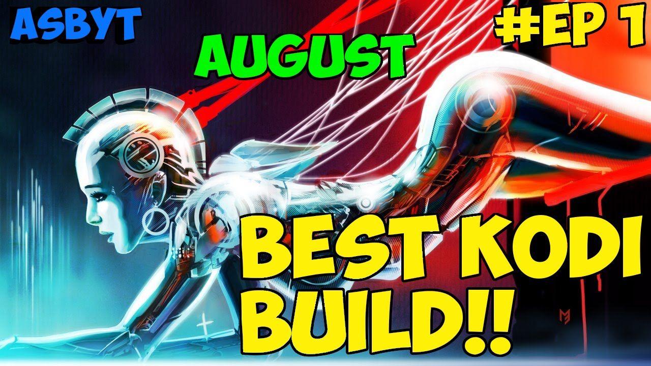 Best Kodi Build Thursdays!!! August 2016!! How To Install Quickest,