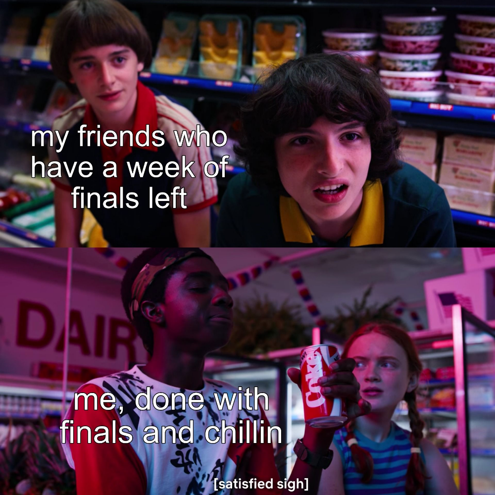 The Best Stranger Things 3 Meme Templates A Collection Of Our Favorites From Kapwing Cast Stranger Things Stranger Things Stranger