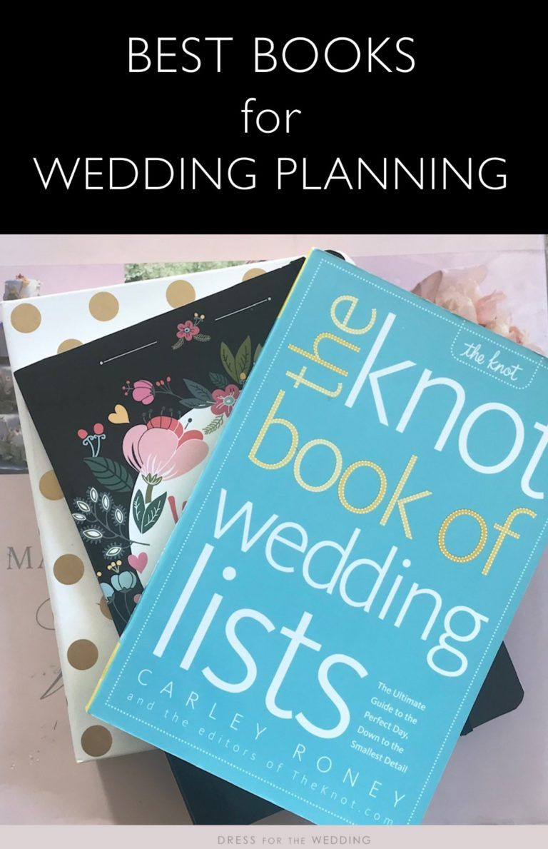 Best Wedding Planning Books Dress For The Wedding In 2020 Wedding Planning Wedding Planning Book Wedding Planner Checklist