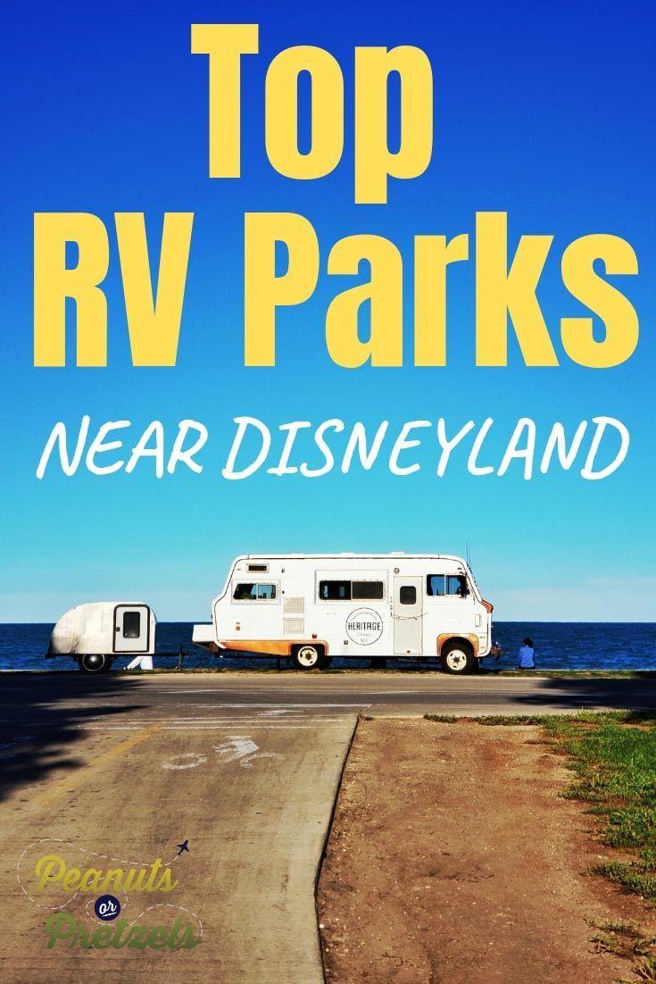 Top Rv Parks Near Disneyland Rv Parks Explore Southern California Best Rv Parks