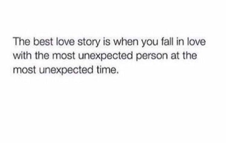 Unexpected Unprecedented Unpredictable Love Relationship Goals