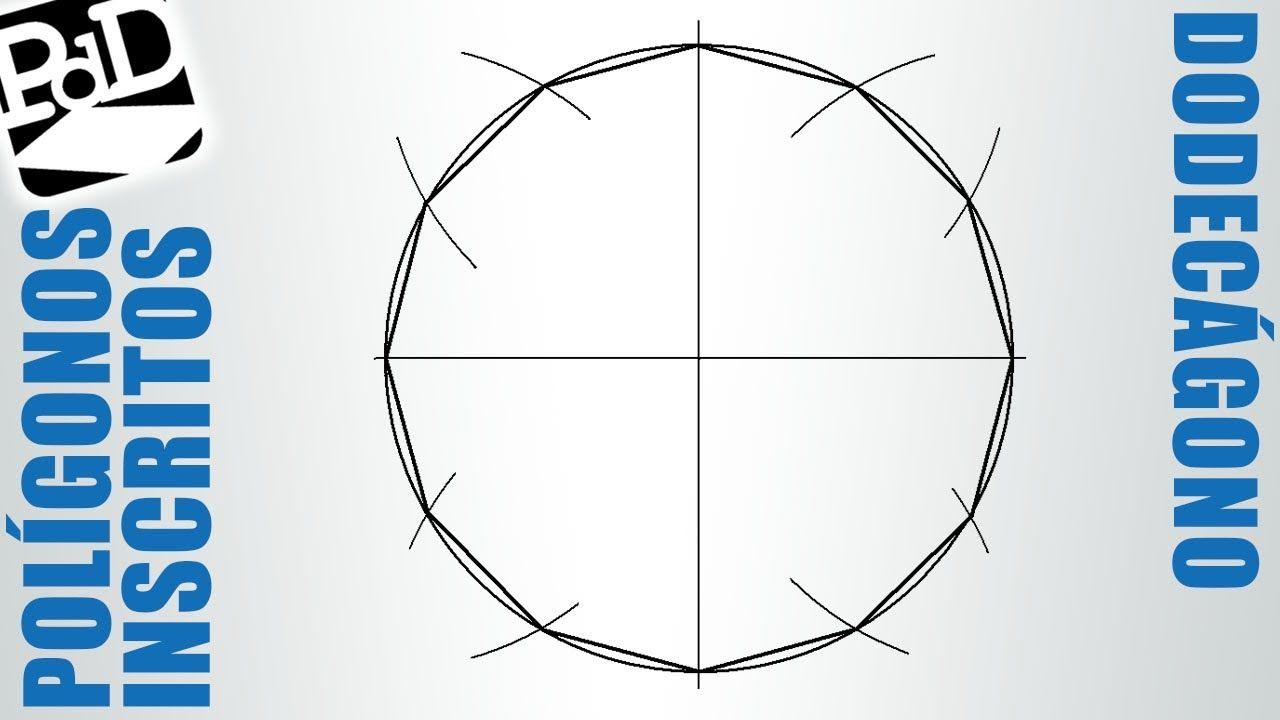 Dodecagono Inscrito En Una Circunferencia Poligonos Poligonos Desenhos