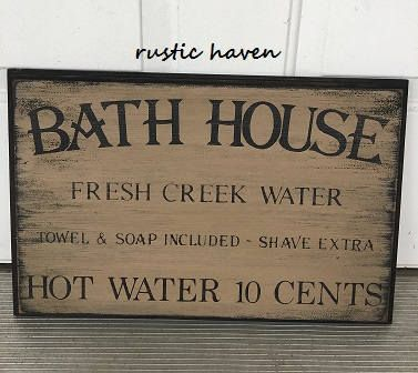 Primitive Bathroom Sign Home Decor Bath