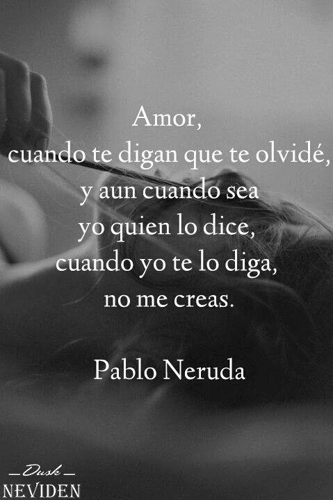 Pin De Danika Kai En Tumblr Neruda Frases Pablo Neruda