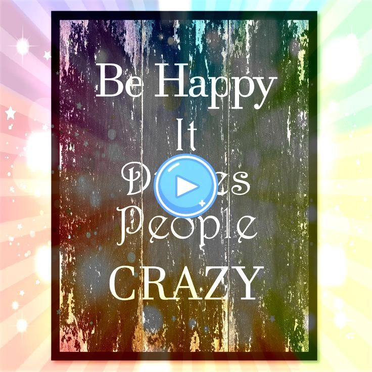 happy it drives people crazy Motivational Quote Saying Canvas Print with Picture Frame Hom Be happy it drives people crazy Motivational Quote Saying Canvas Print with Pic...
