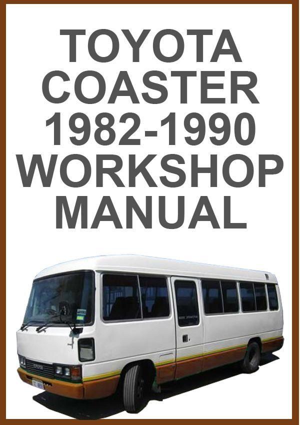 toyota coaster 1982 1990 workshop manual toyota car manuals rh pinterest com toyota coaster repair manual free download toyota coaster service manual pdf