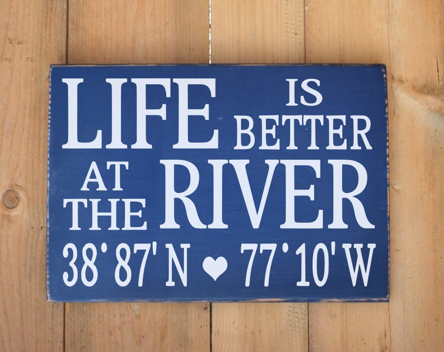 Personalized River House Sign, Life Is Better At On The River ...