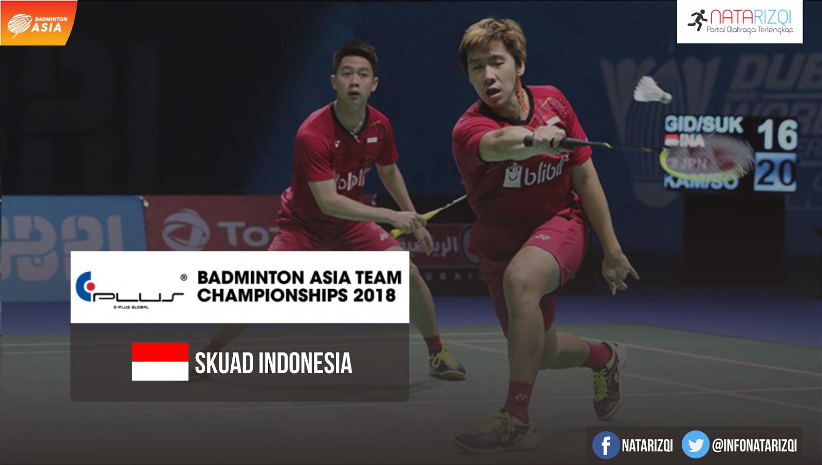 Daftar Susunan Pemain Indonesia di Badminton Asia Team