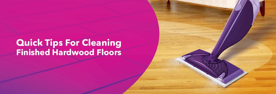 Swiffers Quick Tips for Cleaner Hardwood Floors Hardwood