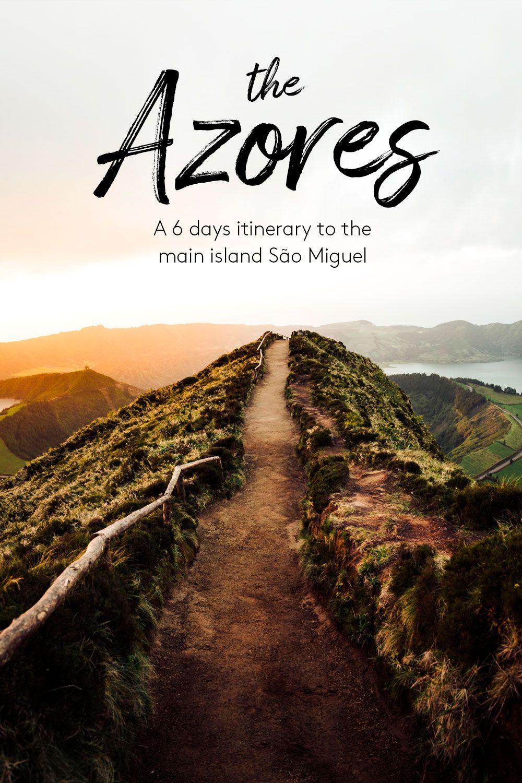 The Azores: Itinerary to the main island São Migue