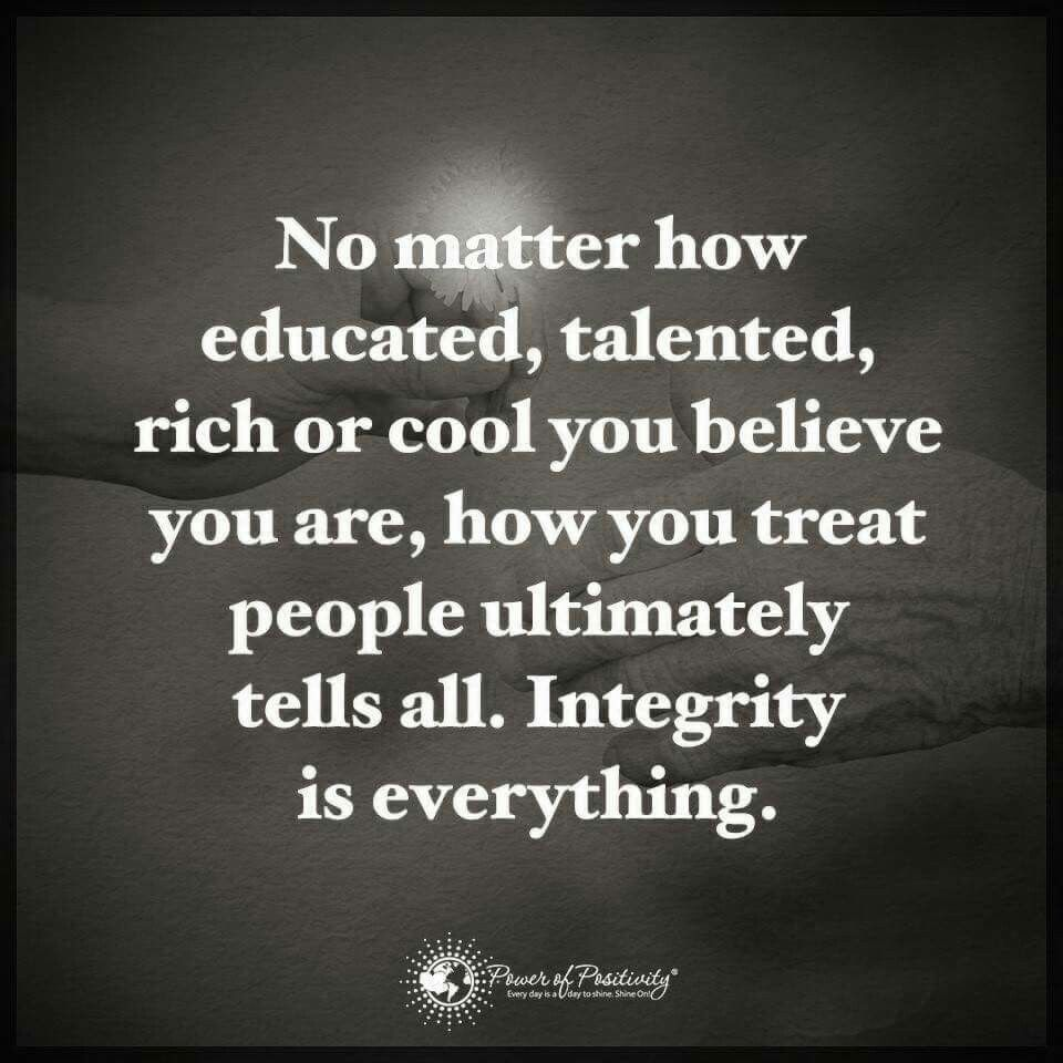 Integrity | Words of wisdom love, Meaningful quotes, Word ...