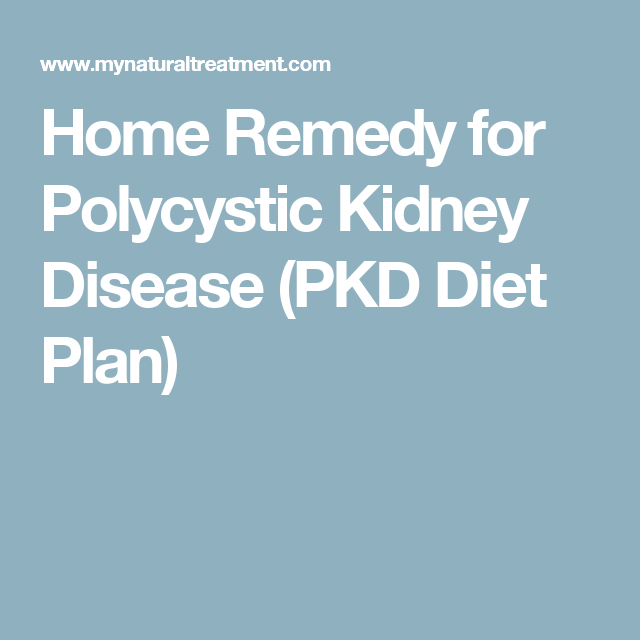 Home Remedy for Polycystic Kidney Disease (PKD Diet Plan)