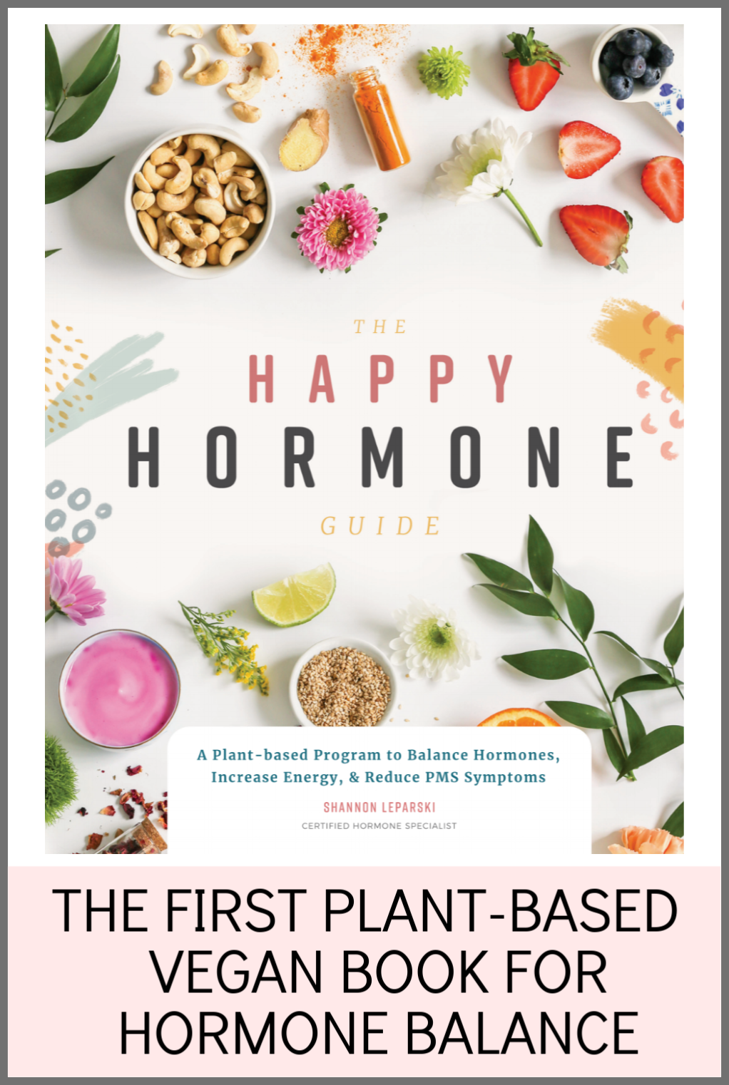 The Happy Hormone Guide