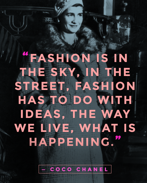 101 Fashion Quotes So Timeless They Re Basically Iconic Chanel Quotes Fashion Quotes Coco Chanel Quotes