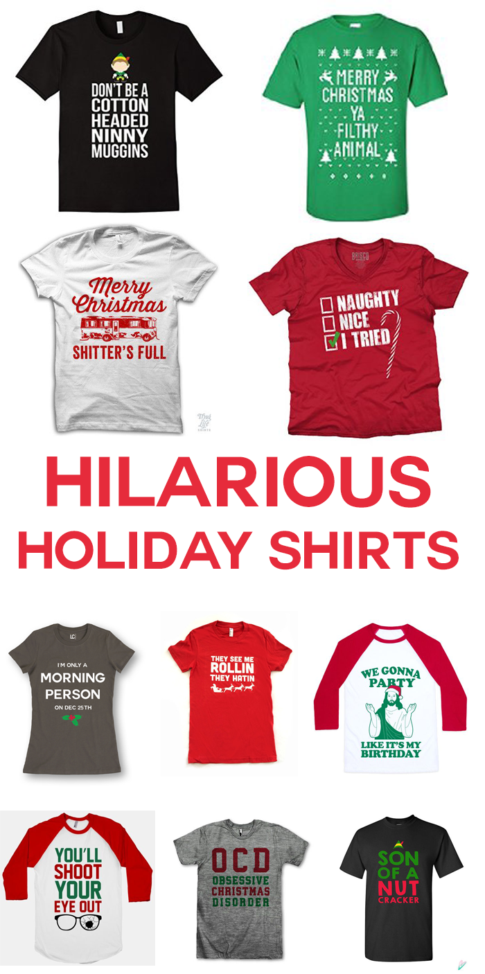 7d0c31bbc61 I am cracking up at these funny Christmas shirts! I especially love all of  the Elf and Griswold references. If you want to give everyone a giggle over  the ...