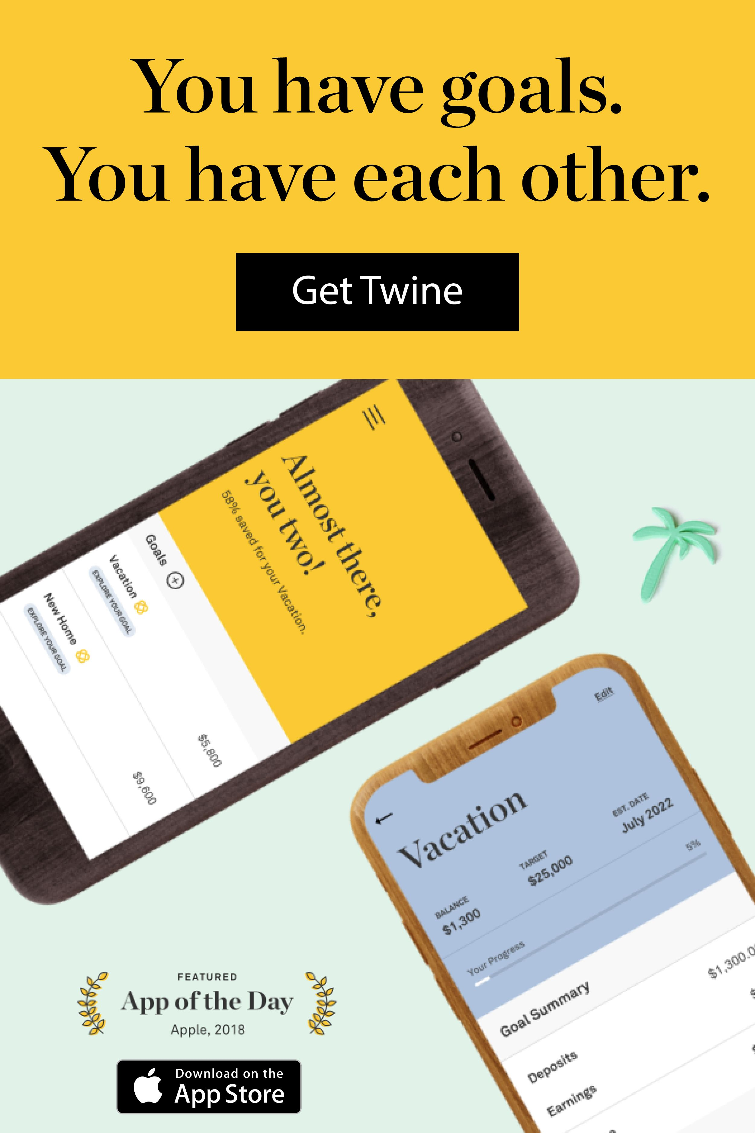 Twine is the simple savings and investing app built for