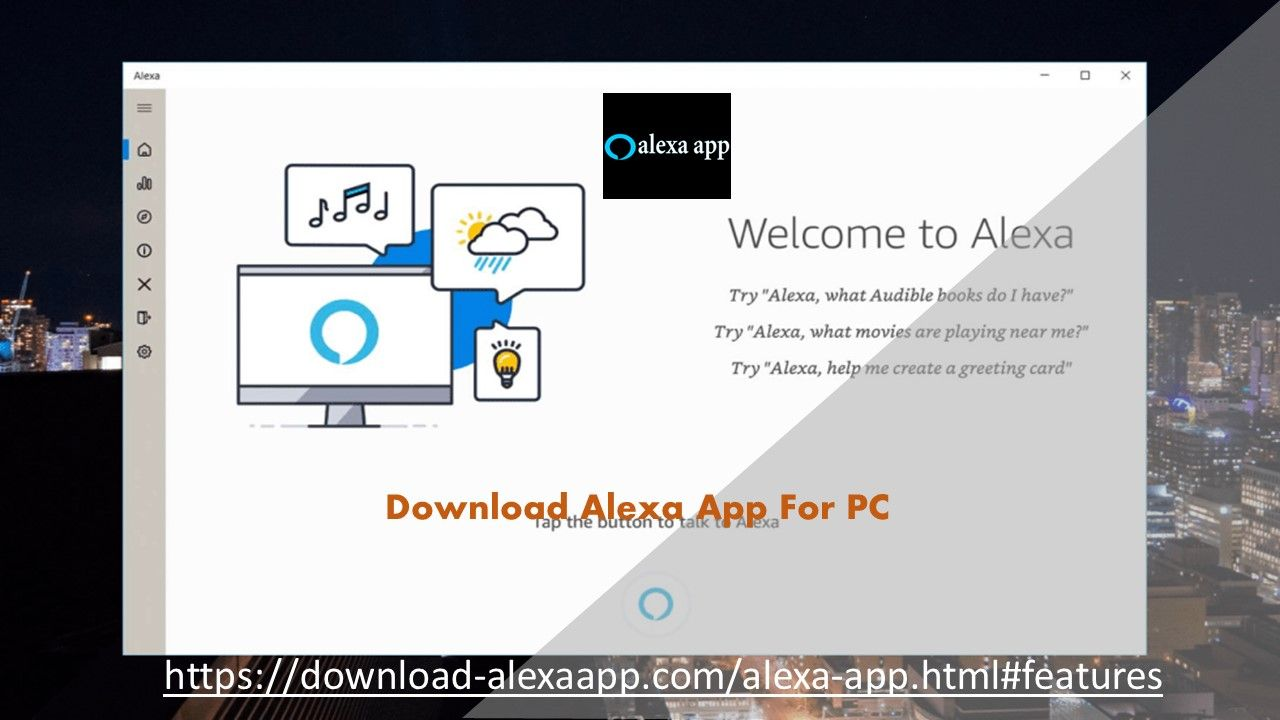 Get Alexa App For Your Pc or android devices simply In setup