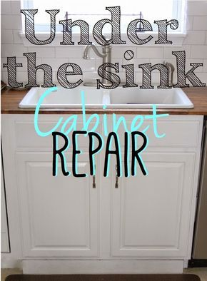 This Tutorial Will Show You How To Replace A Sink Cabinet Bottom If It Has Water Damage From A Leaky Faucet Under Kitchen Sinks Sink Cabinet Cabinet Repair