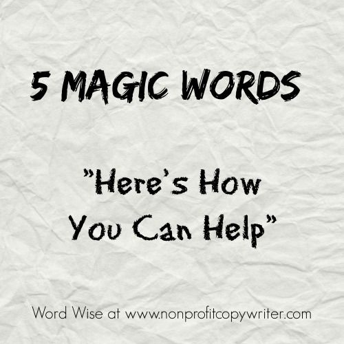 5 Magic Words That Open Doors For Your Nonprofit Magic Words Words Writing Tips
