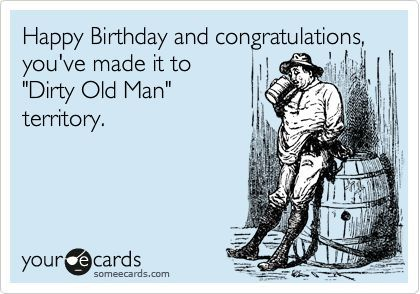Top 30 Funny Birthday Quotes – Funny Birthday Cards for Men