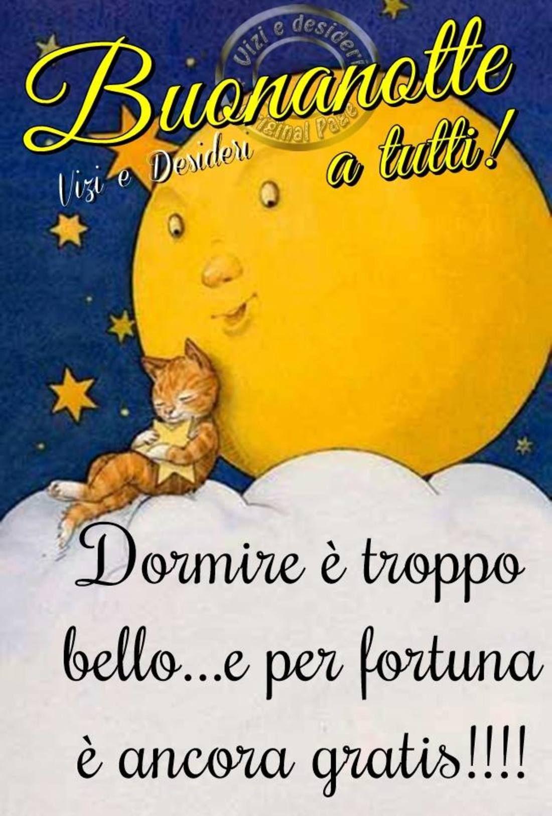 Buona Notte A Tutti Gli Amici 2558 Buonanotte Whatsapp