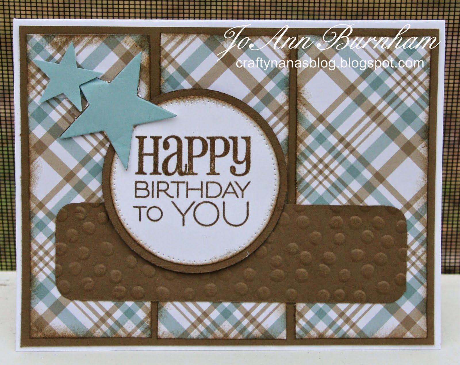 Crafty Nana S Blog Seize The Birthday A Sketch Challenge Birthday Cards For Men Cards Handmade Masculine Birthday Cards