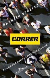 Baixar Livro Correr - Drauzio Varella em PDF, ePub e Mobi ou ler online