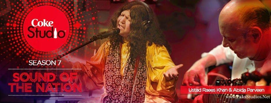 Ustaad Raees Khan Abida Parveen Mein Sufi Hoon Video Lyrics Download Mp3 Coke Studio Season 7 Episode 1