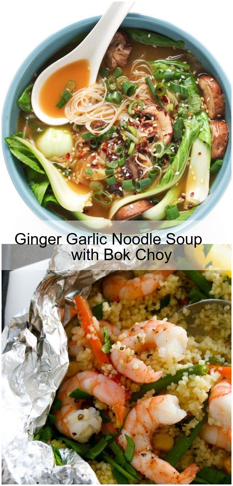Ginger Garlic Noodle Soup with Bok Choy Ginger Garlic Noodle Soup with Bok Choy,