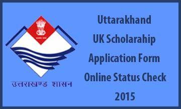 Uttarakhand Uk Scholarship Application Form Online Status Check