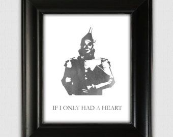 If I Only Had A Heart, Tin Man, typographic print, illustrated print, printable print, wall decor, 8x10 poster