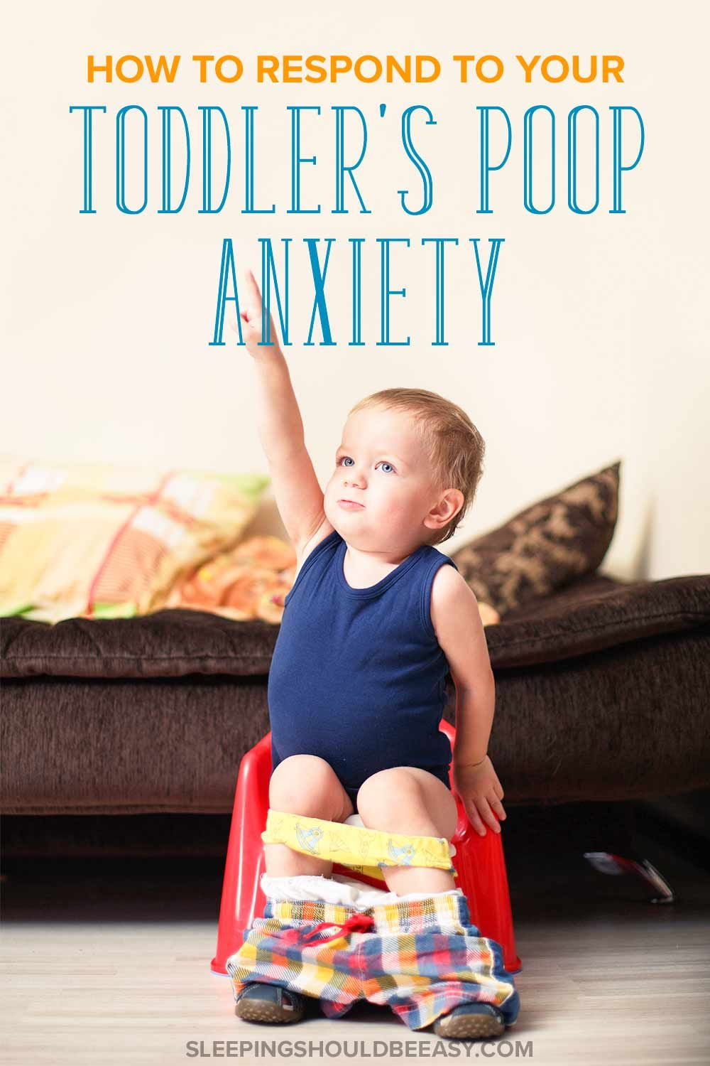 how to help your toddler overcome poop anxiety (yes, really