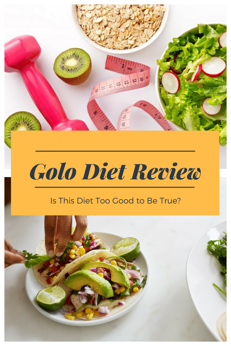 Golo Diet Review Is This Diet Too Good To Be True The
