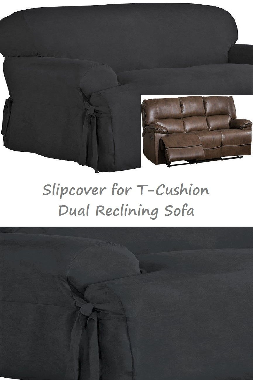 Dual Reclining T Cushion Sofa Slipcover Suede Black For 3 Seater Recliner Couch Sure