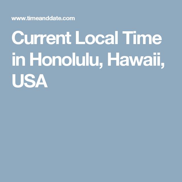 Current Local Time In Honolulu Hawaii Usa Honolulu Hawaii Honolulu Weather