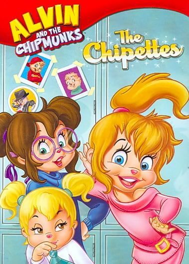 Alvin And The Chipmunks The Chipettes The Chipettes Alvin And