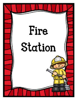 Fire Station Dramatic Play  Fire Safety Week Safety Week And