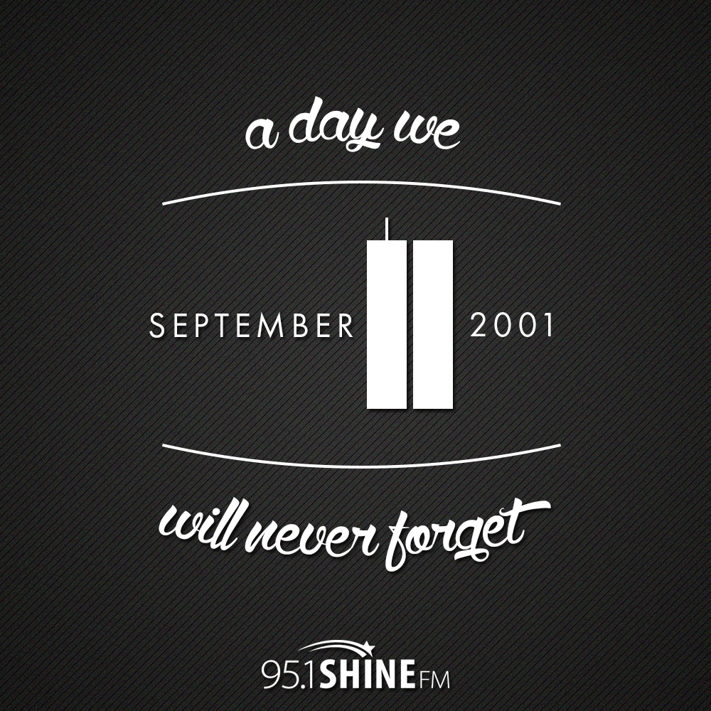 9 11 Never Forget Quotes We Will Never Forget 91101  Quotes Worth Sharing  Pinterest