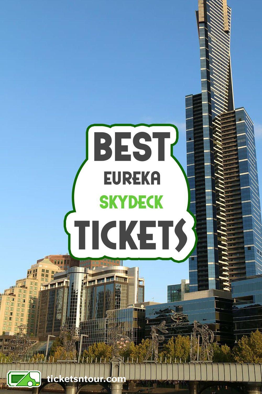 Eureka Skydeck Tickets Prices Melbourne 2019 In 2020 Australia Tours Eureka Tower Day Tours