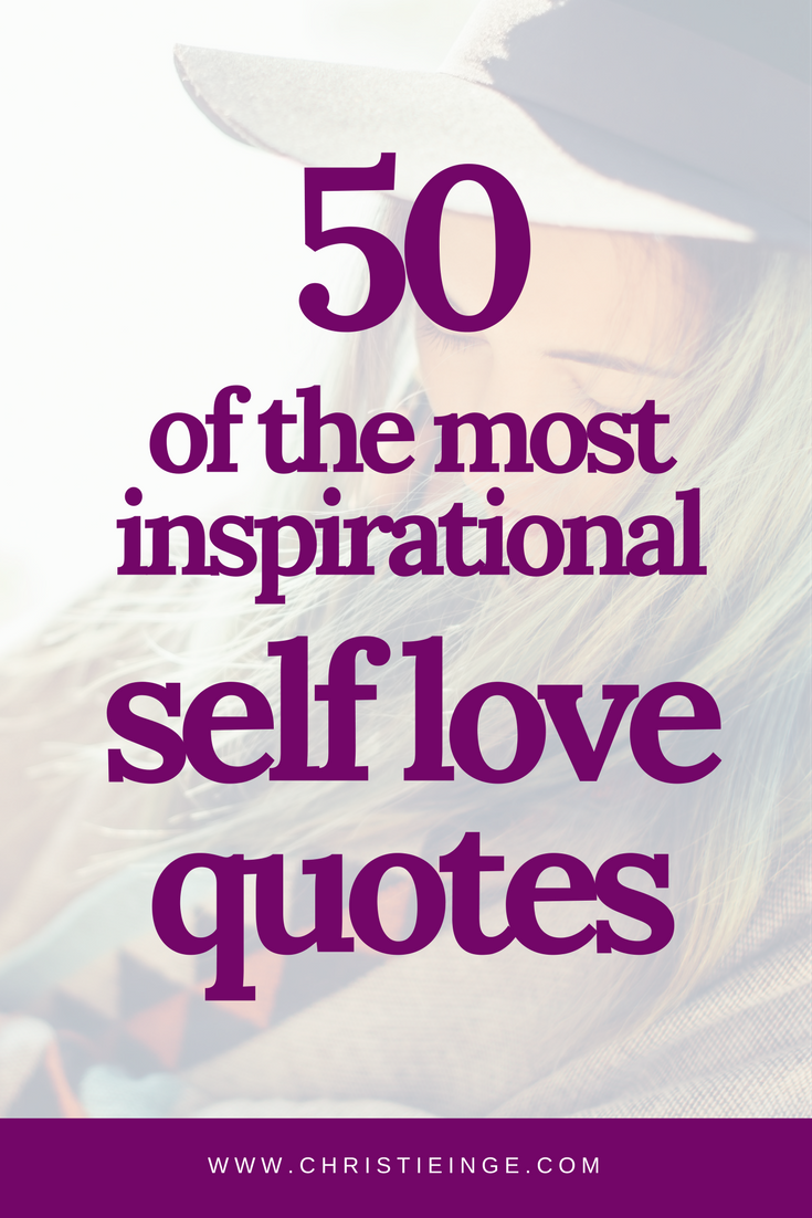 Self Love Quotes 50 Of The Most Inspirational Self Love Quotes  Acceptance
