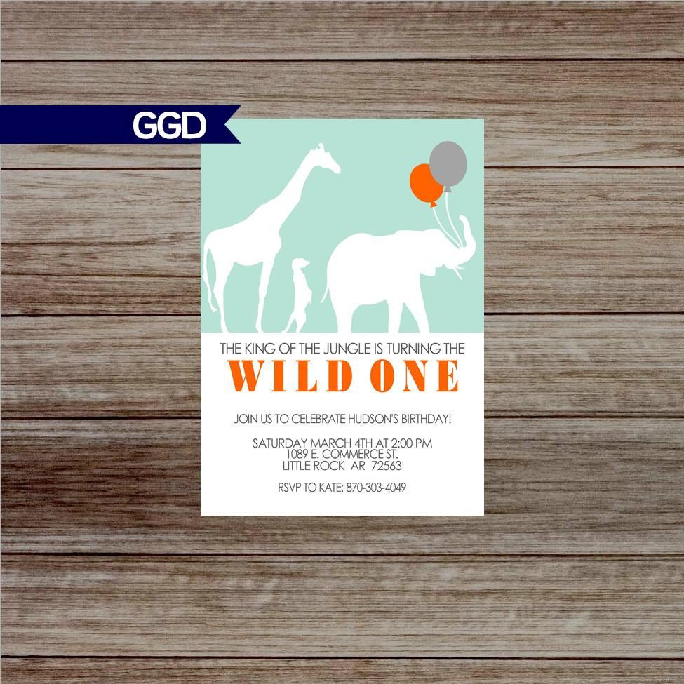 A personal favorite from my Etsy shop https://www.etsy.com/listing/506240191/wild-one-1st-birthday-party-invite-zoo
