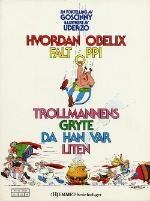 """""""Hvordan Obelix falt oppi trollmannens gryte da han var liten """" av René Goscinny"""