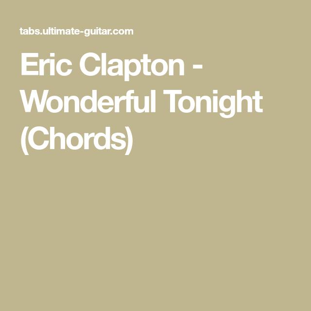 Eric Clapton - Wonderful Tonight (Chords)   Guitar lessons ...